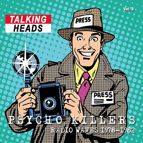 Radio Waves 1978-1983: Psycho Killers, Vol. 2 (Live) by Talking Heads