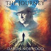 The Journey by Daron Norwood