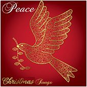 Peace Christmas Songs by Various Artists