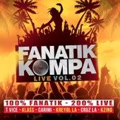 Fanatik Kompa, Vol. 2 (100% Fanatif 200% Live) by Various Artists