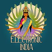 Electronic India, Vol. 1 (Indian Flavoured Lounge Tunes) by Various Artists