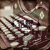 The Old School, Vol. 15 by Various Artists