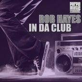 In da Club by Rob Hayes