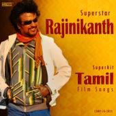 Superstar Rajinikanth Superhit Tamil Film Songs by Various Artists