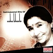 Instrumental Hits of Asha Bhosle (Instrumental) by Asha Bhosle