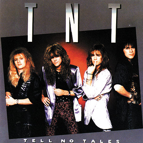 Tell No Tales by T.N.T.