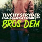 Bros Dem by Tinchy Stryder