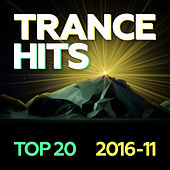 Trance Hits Top 20 - 2016-11 by Various Artists