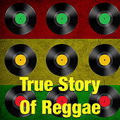 True Story Of Reggae by Various Artists