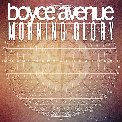 Morning Glory by Boyce Avenue
