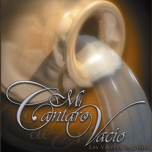 Mi Cantaro Vacío by Los Voceros de Cristo