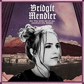 Do You Miss Me at All (Marian Hill Remix) by Bridgit Mendler