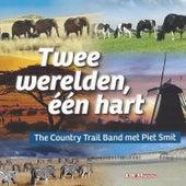 Twee Werelden, één Hart by Piet Smit
