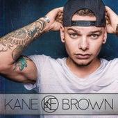 Kane Brown by Kane Brown