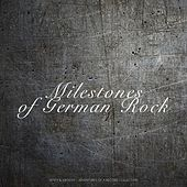 Milestones of German Rock (Dusty & Groovy - Adventures Of A Record Collection) von Various Artists