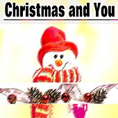 Christmas and You von Various Artists