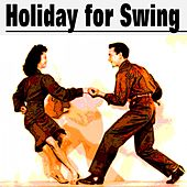 Holiday for Swing von Various Artists