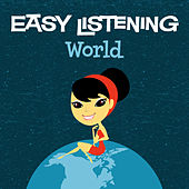 Easy Listening: World by 101 Strings Orchestra