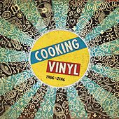Cooking Vinyl 1986 - 2016 von Various Artists