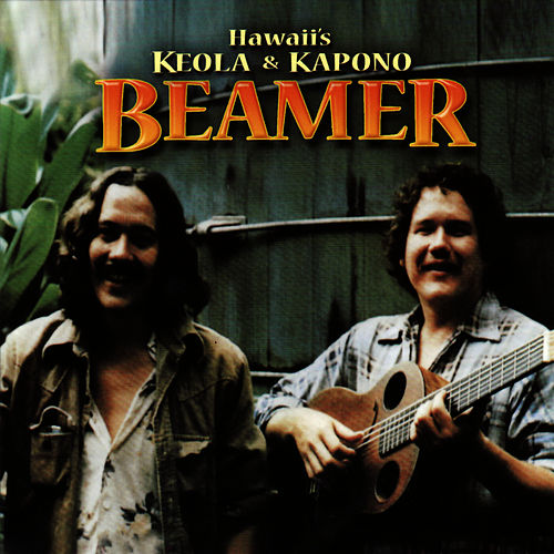 Hawaii's Keola & Kapono Beamer by Keola Beamer