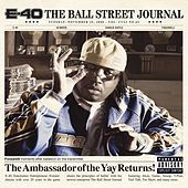 The Ball Street Journal by E-40