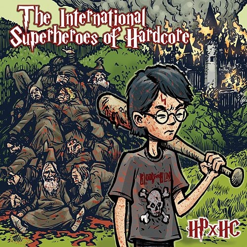 Hphc by International Superheroes Of Hardcore