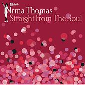 Straight From The Soul by Irma Thomas
