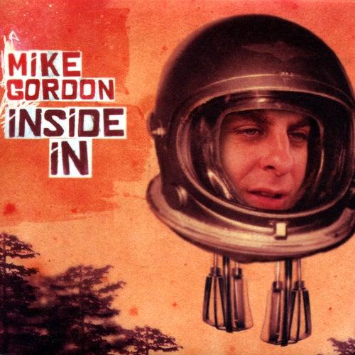 Inside In by Mike Gordon
