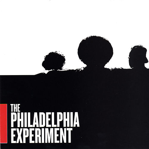 The Philadelphia Experiment by The Philadelphia Experiment