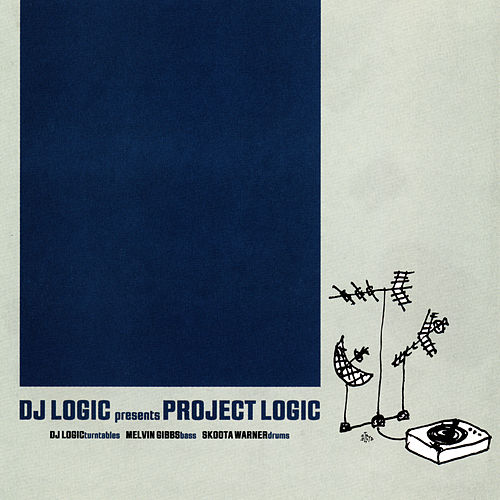 Project Logic by DJ Logic