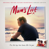 Mum's List (Original Motion Picture Soundtrack) von Various Artists
