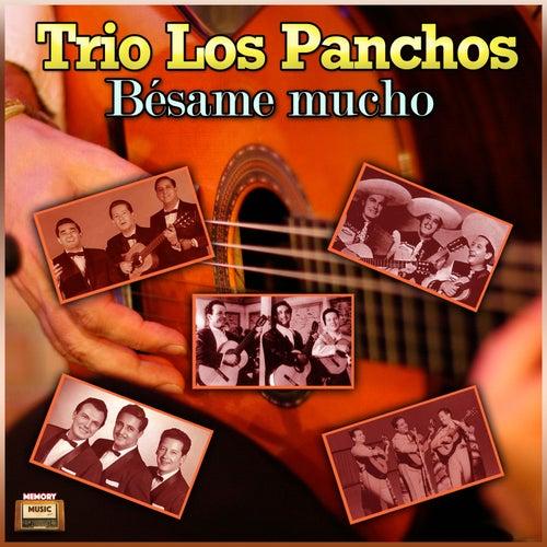 Bésame Mucho by Trío Los Panchos