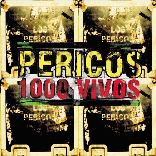 1000 Vivos by Los Pericos