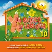 Un medico in famiglia 10 (Colonna sonora della fiction TV) by Various Artists