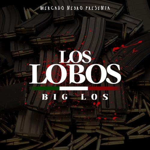 Los Lobos by Big Los