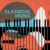 Classical Music by Various Artists