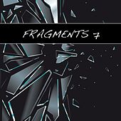 Fragments 7 by Various Artists