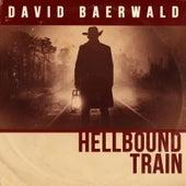 Hellbound Train by David Baerwald