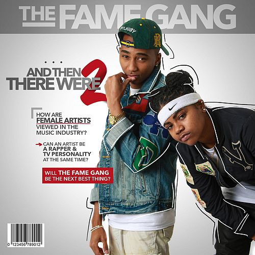 And Then There Were Two by The Fame Gang
