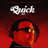 Quickmix: Zacarias Ferreira by Zacarias Ferreira