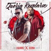 Queria Revelarse by J. Alvarez