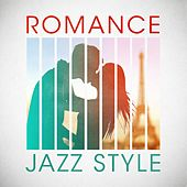 Romance Jazz Style by Various Artists