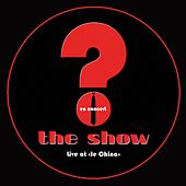 The Show (Live at Le China) by The Show
