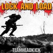 Lock and Load by Teamheadkick