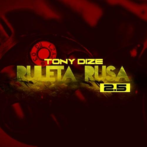 Ruleta Rusa (2.5) by Tony Dize