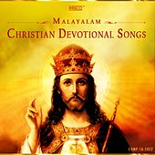 Malayalam Christian Devotional Songs by Various Artists