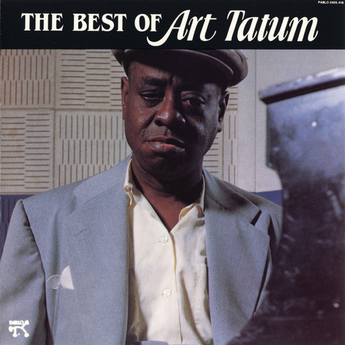 Best Of Art Tatum by Art Tatum