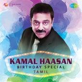 Kamal Haasan - Birthday Special - Tamil by Various Artists
