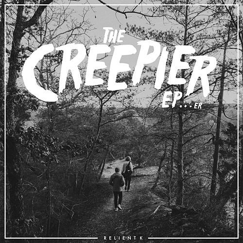 The Creepier EP...Er by Relient K