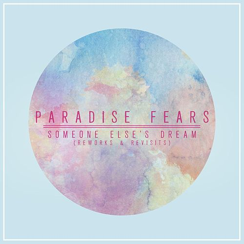 Someone Else's Dream by Paradise Fears